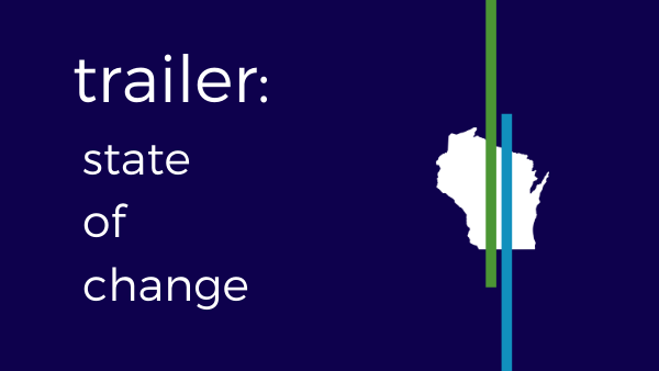 Trailer: This is State of Change