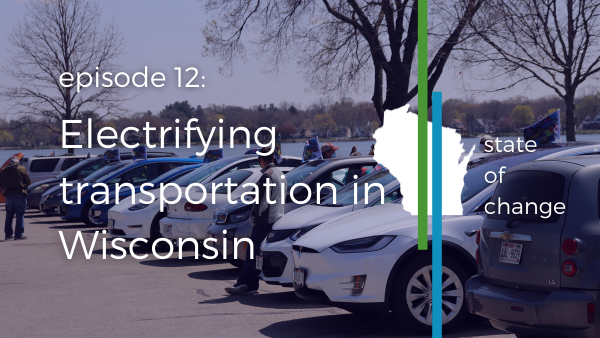 Electrifying transportation in Wisconsin