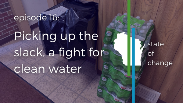 Picking up the slack, a fight for clean water